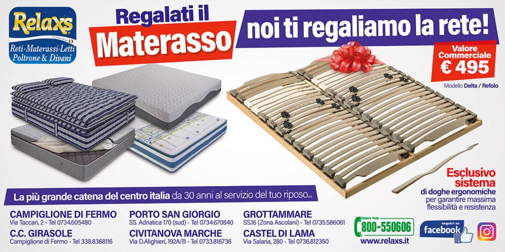 Relax Materassi Fermo.Regalati Il Materasso Noi Ti Regaliamo La Rete Relaxs Reti